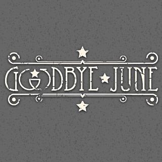 Goodbye June